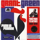 GRANT GREEN Funk In France: From Paris to Antibes 1969-1970 album cover