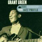 GRANT GREEN Jazz Profile: Grant Green album cover