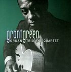 GRANT GREEN Organ Trio and Quartet album cover