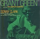 GRANT GREEN The Complete Quartets With Sonny Clark album cover