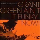 GRANT GREEN The Original Jam Master, Volume One: Ain't It Funky Now! album cover