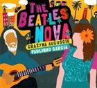 GRAŻYNA AUGUŚCIK Grazyna Auguscik & Paulinho Garcia : The Beatles Nova album cover