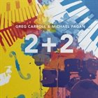 GREG CARROLL Greg Carroll & Michael Pagán : 2+2 album cover