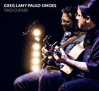 GREG LAMY Greg Lamy & Paulo Simoes : Two Guitars album cover