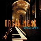GREG LEWIS Organ Monk album cover