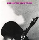 GREG OSBY Greg Osby And Sound Theatre album cover