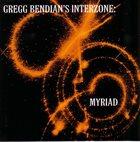 GREGG BENDIAN Gregg Bendian's Interzone : Myriad album cover