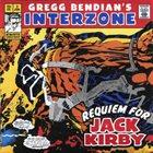 GREGG BENDIAN Gregg Bendian's Interzone : Requiem For Jack Kirby album cover