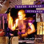 GREGG BENDIAN Research album cover
