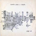 GRUPO UM Marcha Sobre A Cidade album cover