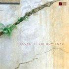 GUI DUVIGNAU Fissura album cover