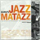 GURU'S JAZZMATAZZ Jazzmatazz Vol. 4: The Hip Hop Jazz Messenger: