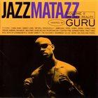 GURU'S JAZZMATAZZ Jazzmatazz Volume II (The New Reality) album cover