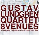 GUSTAV LUNDGREN 8 Venues album cover