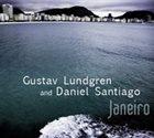 GUSTAV LUNDGREN Gustav Lundgren & Daniel Santiago : Janeiro album cover