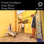GUSTAV LUNDGREN Gustav Lundgren, Jorge Rossy, Doug Weiss : Jazz vol 1 album cover