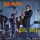 GUY LAFITTE Guy Lafitte Et Son Quartette Avec Kenny Hagood album cover