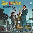 GUY LAFITTE Quartet & Sextet Sessions 1956-1962 album cover