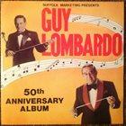 GUY LOMBARDO 50th Anniversary Album album cover