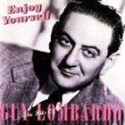 GUY LOMBARDO Enjoy Yourself: The Hits of Guy Lombardo album cover