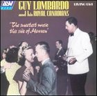 GUY LOMBARDO The Sweetest Music This Side of Heaven album cover