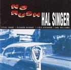 HAL SINGER No Rush album cover