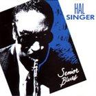 HAL SINGER Senior Blues album cover