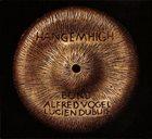 HANG EM HIGH (TRES TESTOSTERONES) Bond - Alfred Vogel - Lucien Dubuis : Hang Em High album cover
