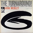 HANK MOBLEY The Turnaround album cover