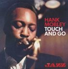 HANK MOBLEY Touch And Go album cover