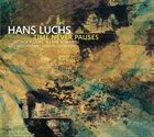 HANS LUCHS Time Never Pauses album cover