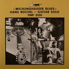HANS REICHEL Wichlinghauser Blues album cover