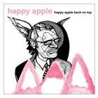 HAPPY APPLE Back On Top album cover