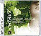 HARMEN FRAANJE Harmen Fraanje Quartet Featuring Nelson Veras : Sonatala album cover