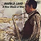 HAROLD LAND A New Shade Of Blue album cover