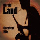 HAROLD LAND Greatest Hits album cover