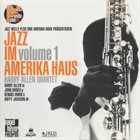 HARRY ALLEN Harry Allen Quartet ‎: Jazz Im Amerika Haus Volume 1 album cover
