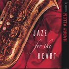 HARRY ALLEN Jazz for the Heart album cover