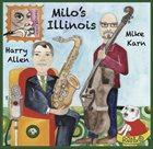HARRY ALLEN Milo's Illinois album cover