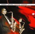HARRY SOKAL Roots Ahead album cover