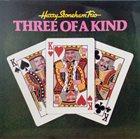 HARRY STONEHAM Harry Stoneham Trio : Three Of A Kind album cover