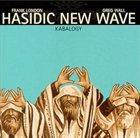 HASIDIC NEW WAVE Kabalogy album cover