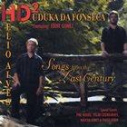 HELIO ALVES Hélio Alves & Duduka Da Fonseca : Songs from the Last Century album cover