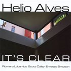 HELIO ALVES It's Clear album cover