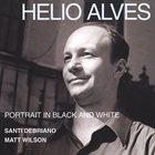 HELIO ALVES Portrait In Black And White album cover