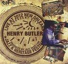 HENRY BUTLER Live at Jazzfest 2012 album cover
