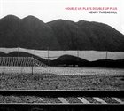 HENRY THREADGILL Double Up, Plays Double Up Plus album cover