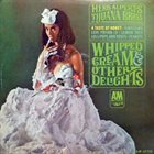 HERB ALPERT Whipped Cream & Other Delights Album Cover