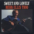 HERB ELLIS Sweet And Lovely album cover