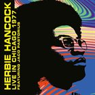 HERBIE HANCOCK Herbie Hancock & Jaco Pastorius :Live At The Ivanhoe Theater, Chicago. Feb 16Th 1977 album cover